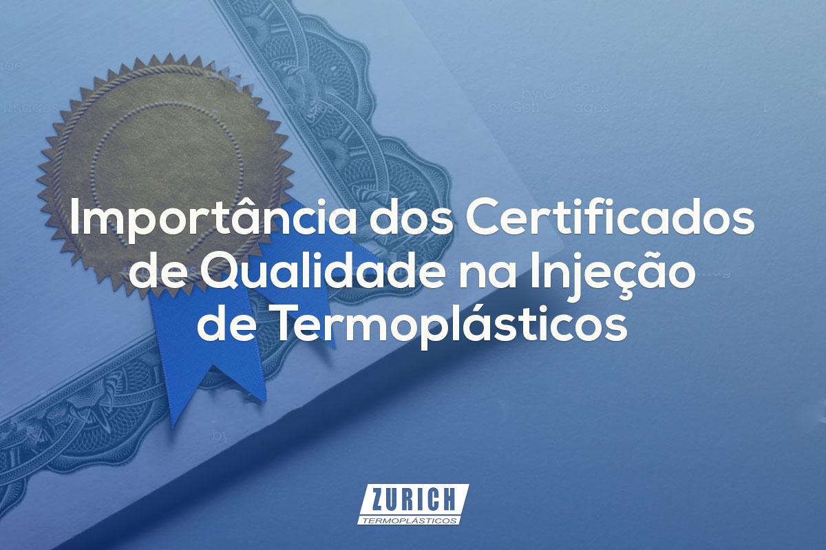 Importância dos Certificados de Qualidade na Injeção de Termoplásticos