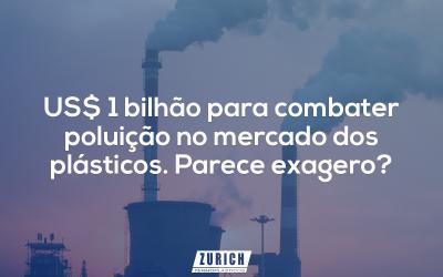 1 bilhão para combater poluição no mercado dos plásticos