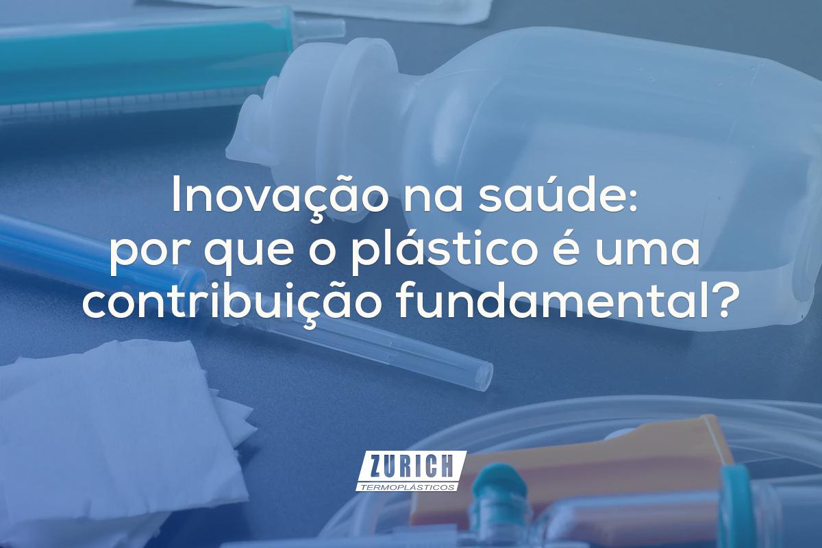 Inovação na saúde: por que o plástico é uma contribuição fundamental?