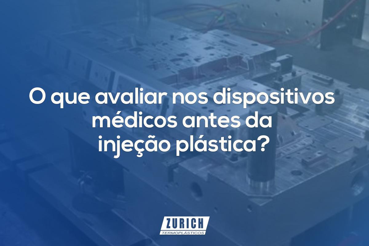 O que avaliar nos dispositivos médicos antes da injeção plástica?