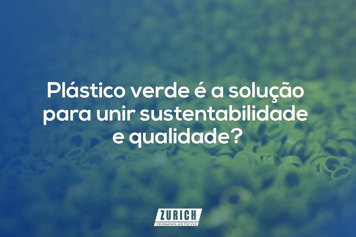 Plástico verde é a solução para unir sustentabilidade e qualidade?