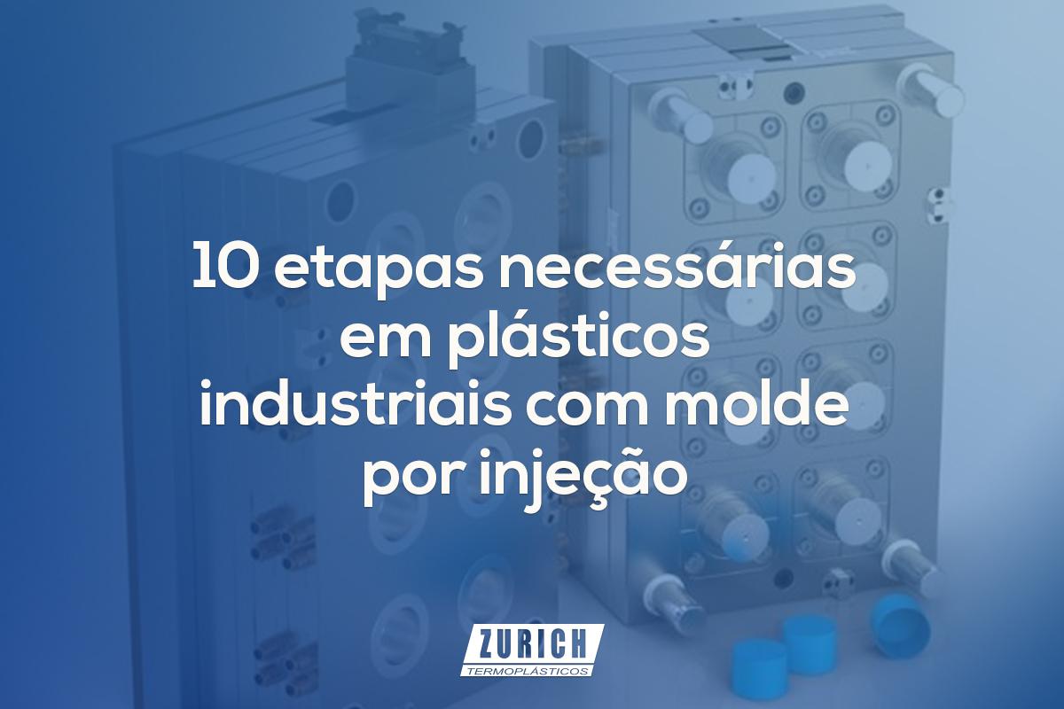 10 etapas necessárias em plásticos industriais com molde por injeção