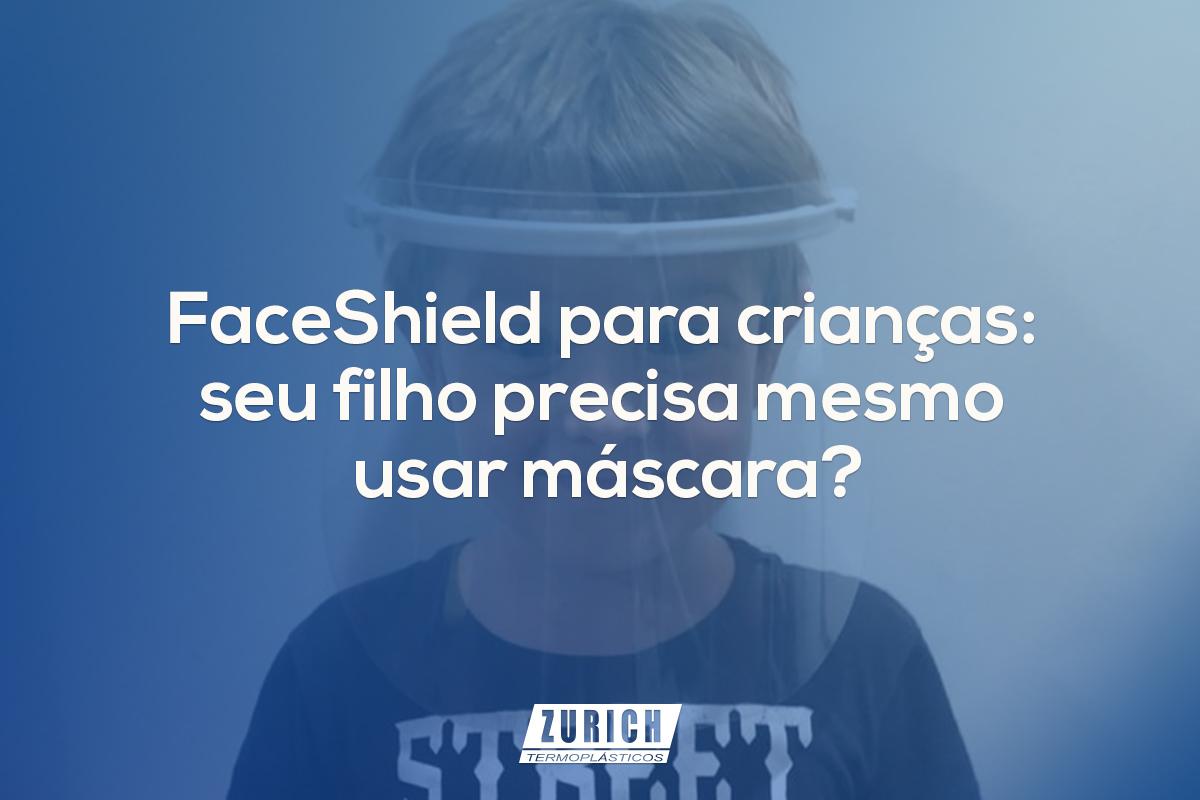 FaceShield para crianças: seu filho precisa mesmo usar máscara?