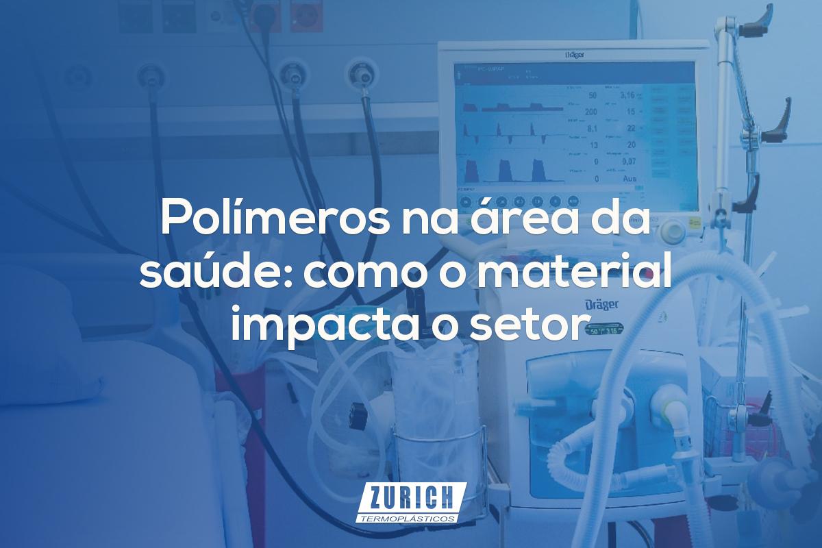 Polímeros na área da saúde: como o material impacta o setor