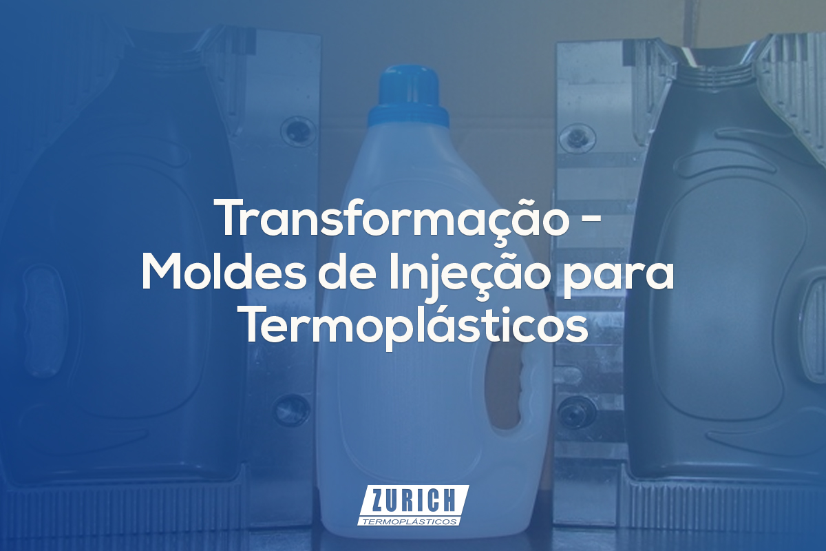 Transformação – Moldes de Injeção para Termoplásticos