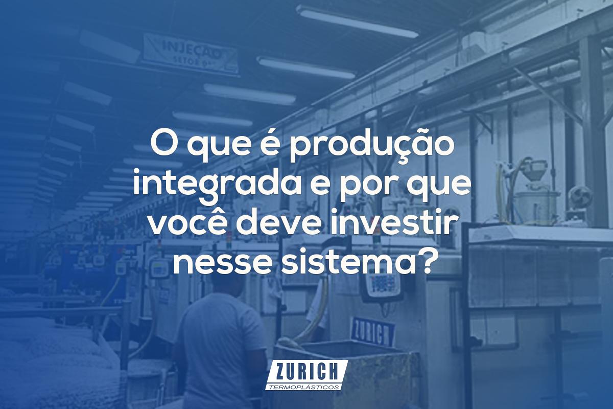 O que é produção integrada e por que você deve investir nesse sistema?