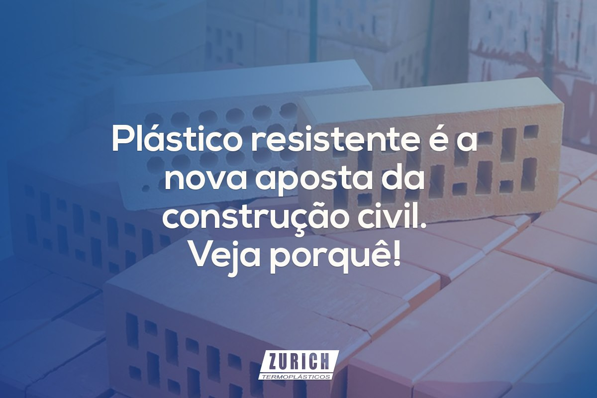 Plástico resistente é a nova aposta da construção civil. Veja porquê!