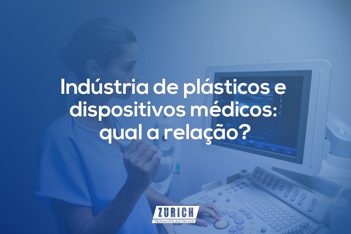 Indústria de plásticos e dispositivos médicos: qual a relação?