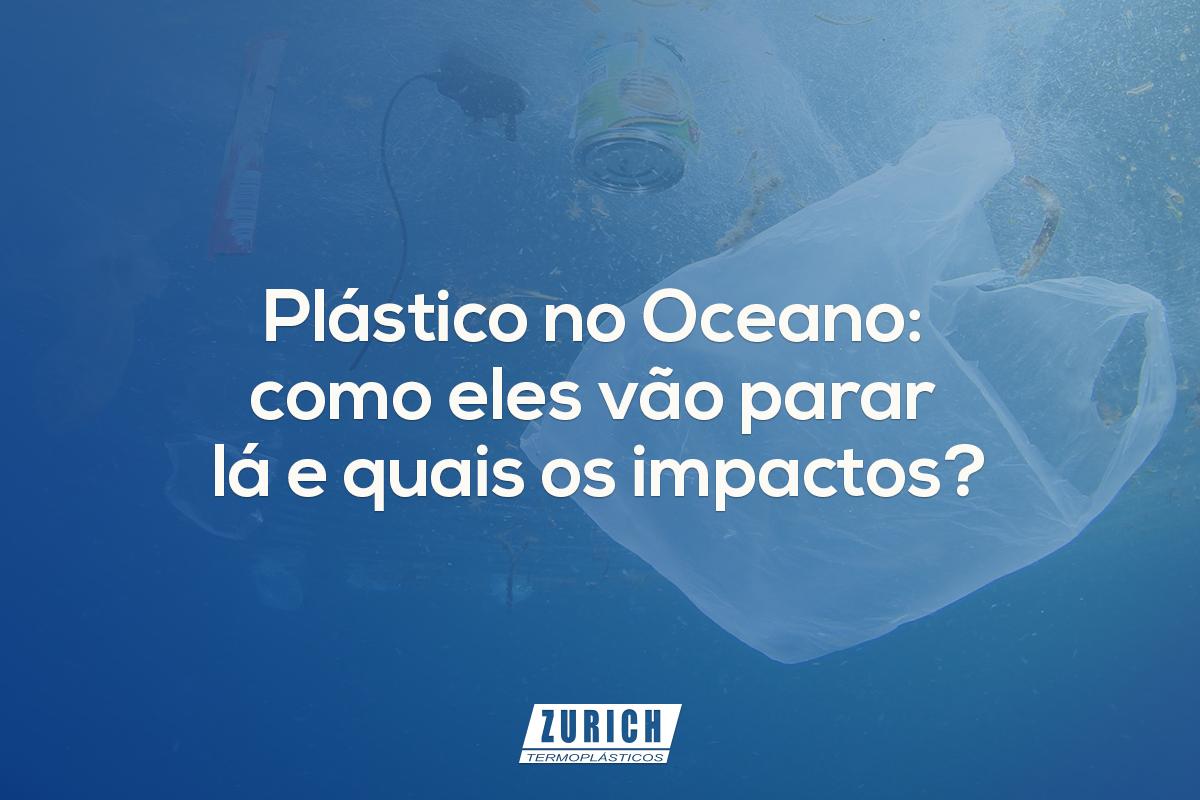 Plástico no Oceano: como eles vão parar lá e quais os impactos?